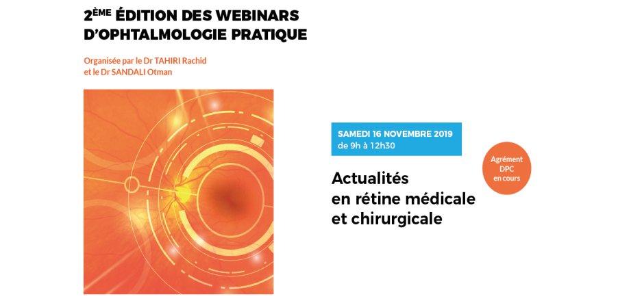 Organisation de la deuxième édition des webinars d'ophtalmologie pratique en Novembre 2019